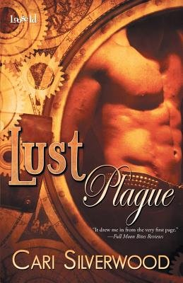 Lust Plague (Paperback): Cari Silverwood