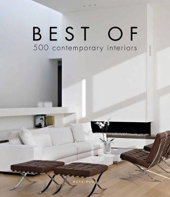 Best of 500 Contemporary Interiors (Hardcover): Wim Pauwels