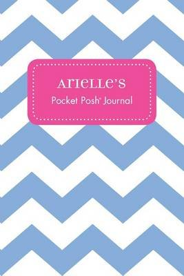 Arielle's Pocket Posh Journal, Chevron (Paperback): Andrews McMeel Publishing