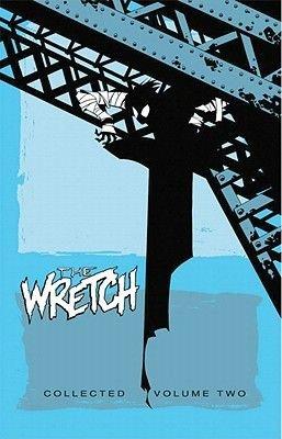 Wretch Volume 2: Devil's Lullaby (Paperback): Phil Hester
