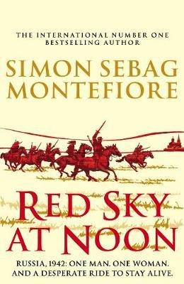Red Sky at Noon (Hardcover): Simon Sebag Montefiore