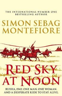 Red Sky at Noon (Hardcover): Simon Sebag Montefiore