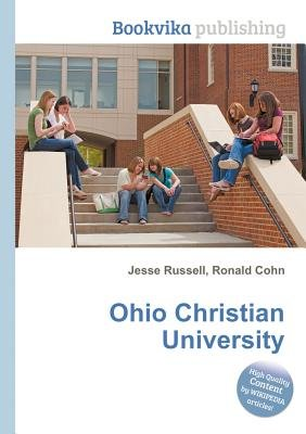 Ohio Christian University (Paperback): Jesse Russell, Ronald Cohn