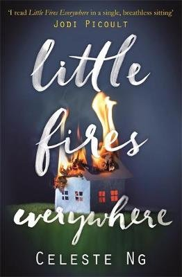 Little Fires Everywhere - The New York Times Top Ten Bestseller (Paperback): Celeste Ng