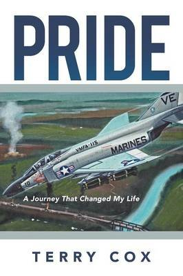 Pride - a Journey that Changed My Life (Paperback): Terry Cox