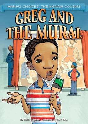 Greg and the Mural (Electronic book text): Thalia Wiggins