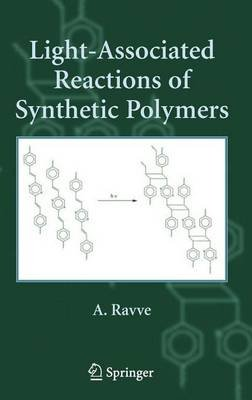 Light-Associated Reactions of Synthetic Polymers (Electronic book text): A. Ravve