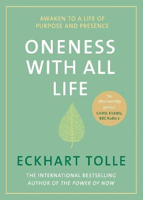 Oneness With All Life - Awaken to a life of purpose and presence with the Number One bestselling spiritual author (Hardcover):...