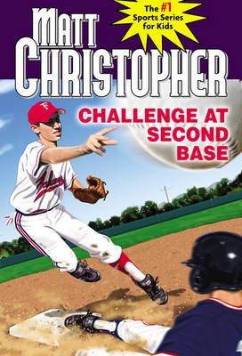 Challenge at Second Base (Hardcover, 1st pbk. ed): Matt Christopher