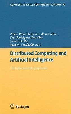 Distributed Computing and Artificial Intelligence - 7th International Symposium (Paperback, Edition.): Andre Ponce de Leon F.de...