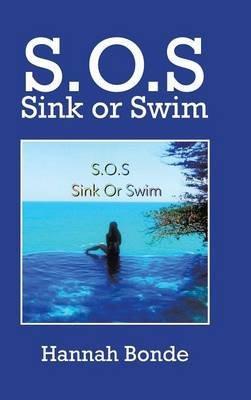 S.O.S Sink or Swim (Hardcover): Hannah Bonde