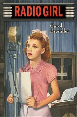 Radio Girl (Paperback): Carol Brendler