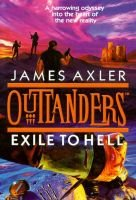 Outlanders - Exile to Hell (Abridged, Audio cassette, Abridged edition): James Axler