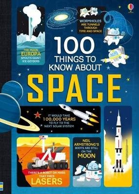 100 Things to Know About Space (Hardcover): Various