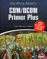 The Waite Group's COM/DCOM Primer Plus (Paperback, illustrated edition): John Cadman
