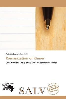 Romanization of Khmer (Paperback): Ad La De Felicie