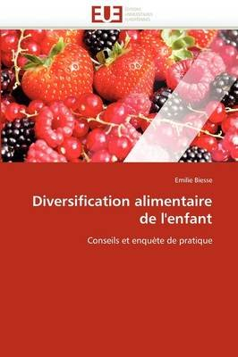 Diversification Alimentaire de L'Enfant (French, Paperback): Biesse-E