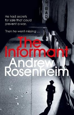 The Informant (Paperback): Andrew Rosenheim