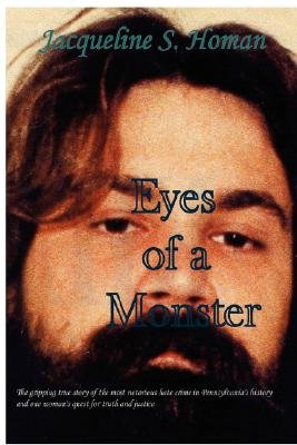 Eyes of a Monster (Hardcover): Jacqueline S. Homan