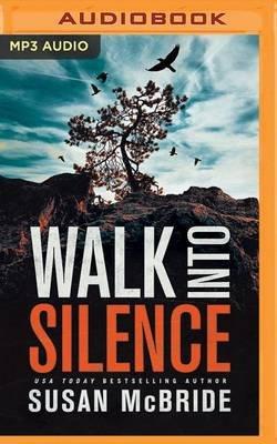 Walk Into Silence (MP3 format, CD): Susan McBride