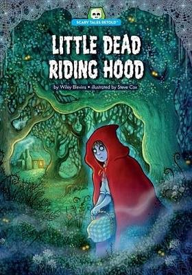 Little Dead Riding Hood (Paperback): Wiley Blevins