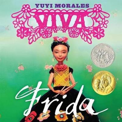 Viva Frida (Hardcover): Yuyi Morales