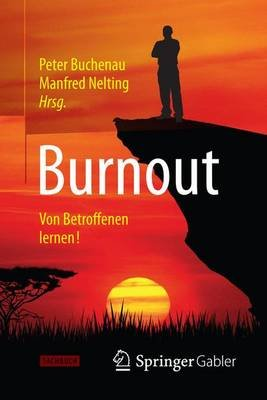 Burnout; Von Betroffenen Lernen! (English, German, Undetermined, Electronic book text):