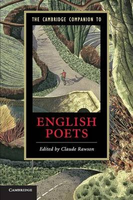 The Cambridge Companion to English Poets (Paperback, New): Claude Rawson