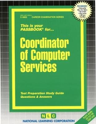Coordinator of Computer Services (Paperback): National Learning Corporation