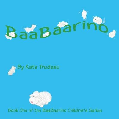 Baabaarino (Paperback): Kate Trudeau