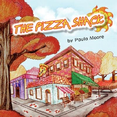 The Pizza Shack (Paperback): Paula Moore