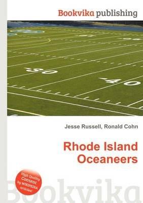 Rhode Island Oceaneers (Paperback): Jesse Russell, Ronald Cohn