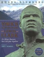 York's Adventures with Lewis and Clark - An African-American's Part in the Great Expedition (Paperback): Rhoda...