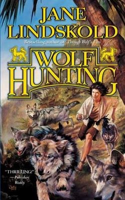 Wolf Hunting (Electronic book text): Jane Lindskold