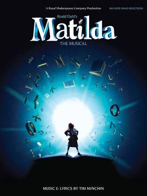 Tim Minchin - Roald Dahl's Matilda - The Musical (Big Note Piano) (Paperback): Tim Minchin