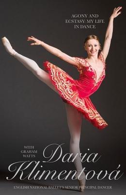 Daria Kimentova - The Agony and the Ecstasy (Electronic book text): Daria Klimentova