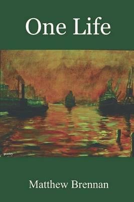 One Life (Paperback): Matthew Brennan