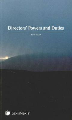 Directors' Powers and Duties (Hardcover): Peter Watts