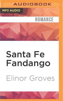 Santa Fe Fandango (MP3 format, CD): Elinor Groves