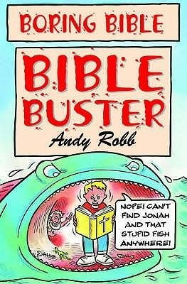 Bible Busters (Paperback): Andy Robb