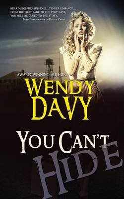 You Can't Hide (Paperback): Wendy Davy