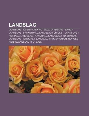 b4b9b2c6 Landslag - Landslag I Amerikansk Fotball, Landslag I Bandy, Landslag I  Basketball, Landslag