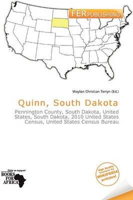 Quinn, South Dakota (Paperback): Waylon Christian Terryn