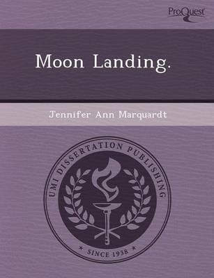 Moon Landing (Paperback): James R Jones, Jennifer Ann Marquardt