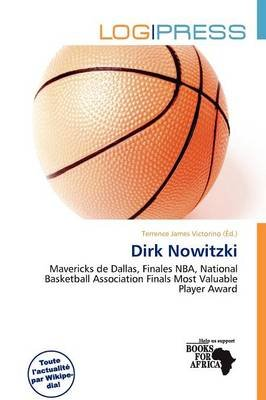 Dirk Nowitzki (French, Paperback): Terrence James Victorino