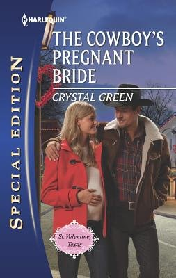 The Cowboy's Pregnant Bride (Paperback): Crystal Green