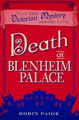Death at Blenheim Palace (Paperback): Robin Paige
