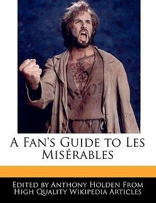 An Analysis of the Musical Les Miserables (Paperback): Anthony Holden