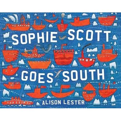 Sophie Scott Goes South (Paperback): Alison Lester
