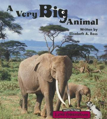 A Very Big Animal (Paperback): Elisabeth A. Ross